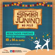 Divulgados os resultados parciais do credenciamento de atrações de samba junino